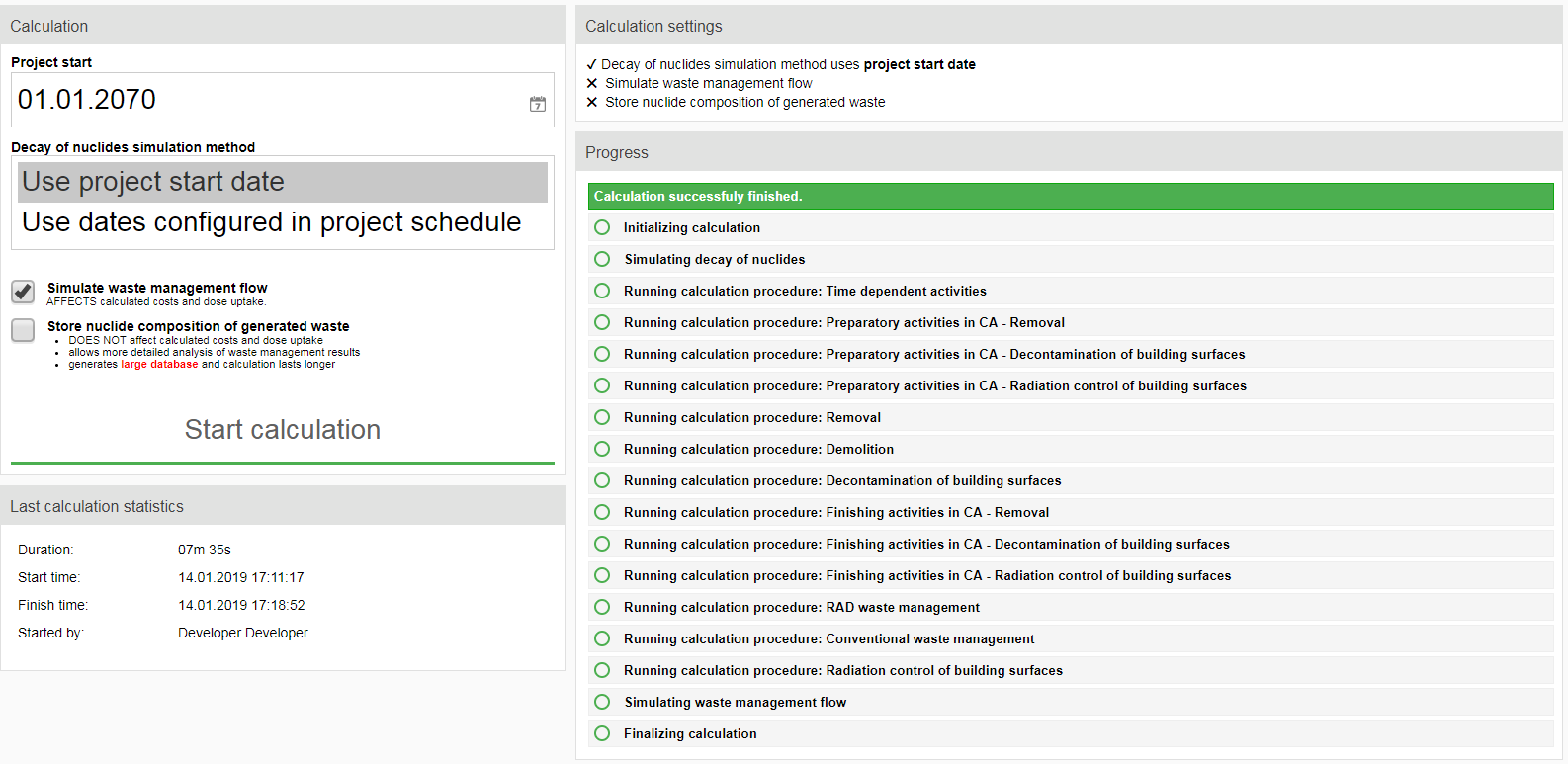View of the screen where user can launch the decommissioning costing calculation process